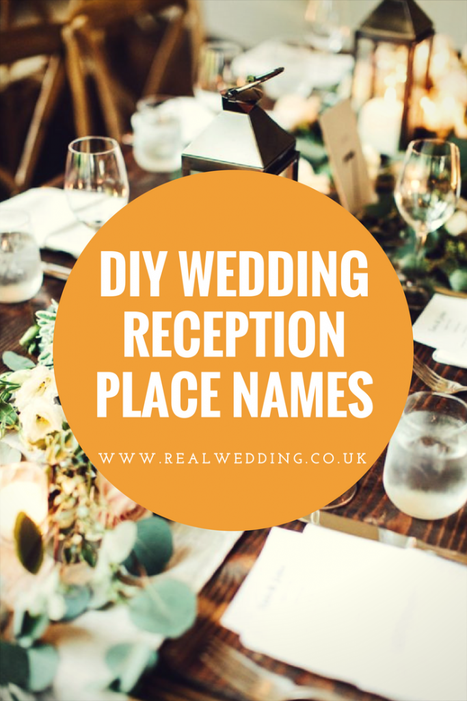DIY wedding reception place names | RealWedding.co.uk
