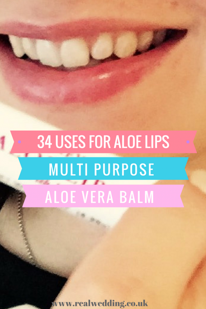 34 uses for Aloe Lips multi-purpose aloe vera balm | RealWedding.co.uk