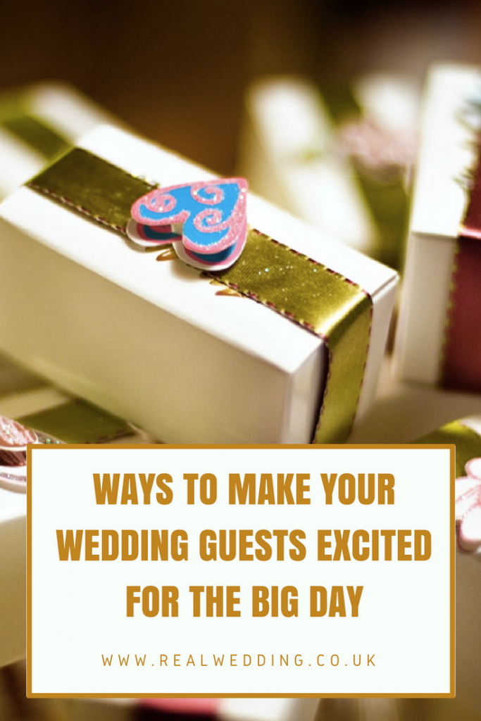 Ways to Make Your Wedding Guests Excited for the Big Day | RealWedding.co.uk