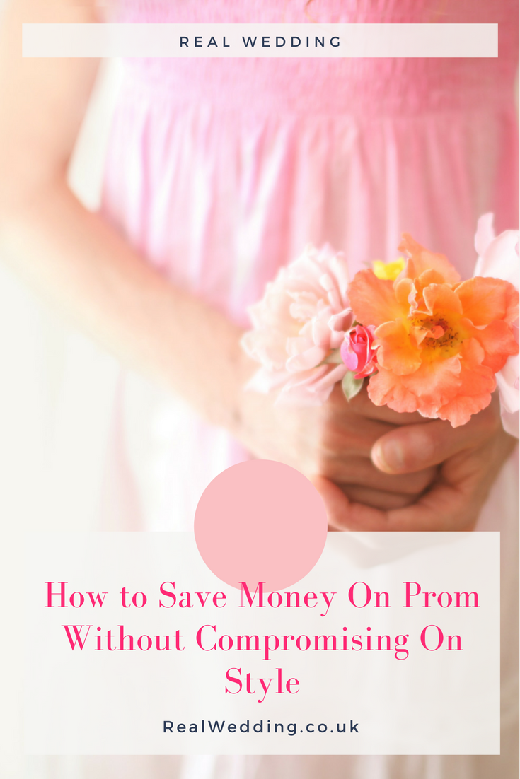 How to Save Money On Prom Without Compromising On Style | | RealWedding.co.uk