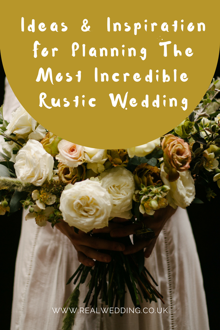 Ideas & Inspiration For Planning The Most Incredible Rustic Wedding | | RealWedding.co.uk
