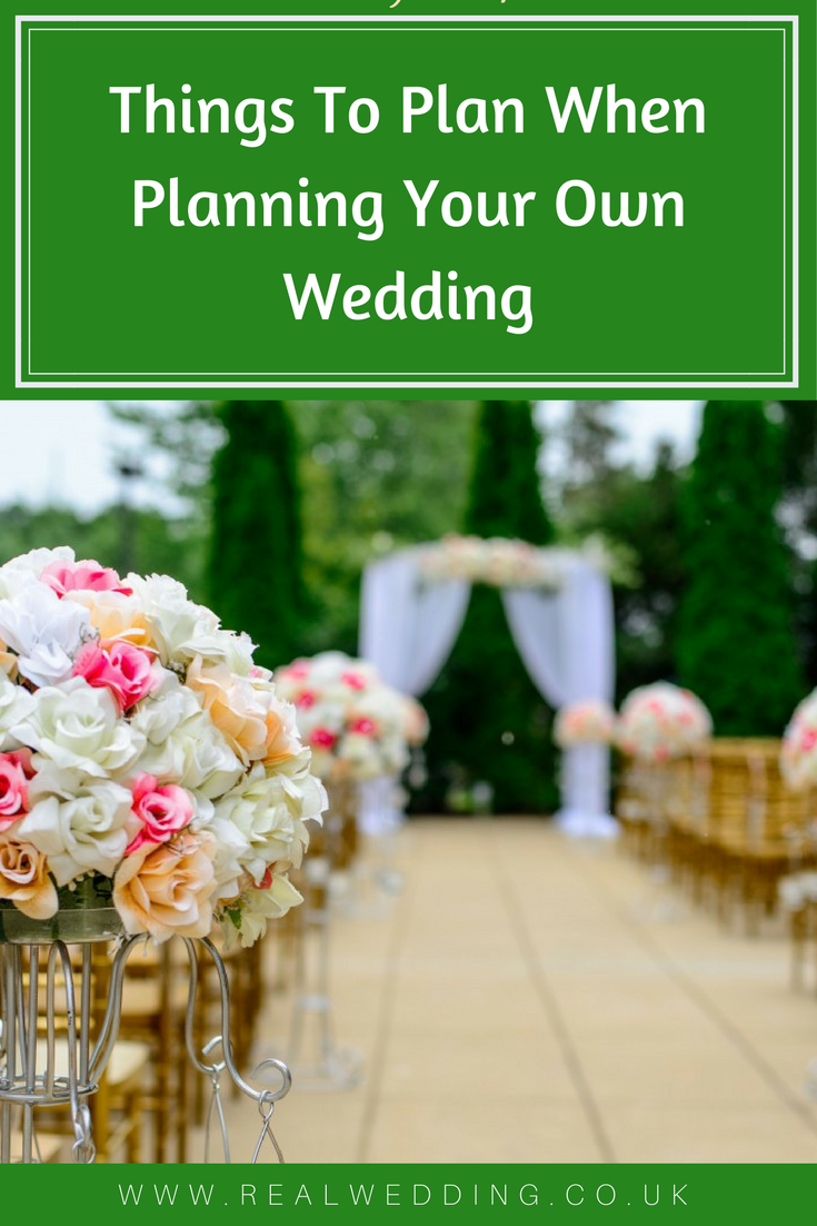 Things To Plan When Planning Your Own Wedding | | RealWedding.co.uk