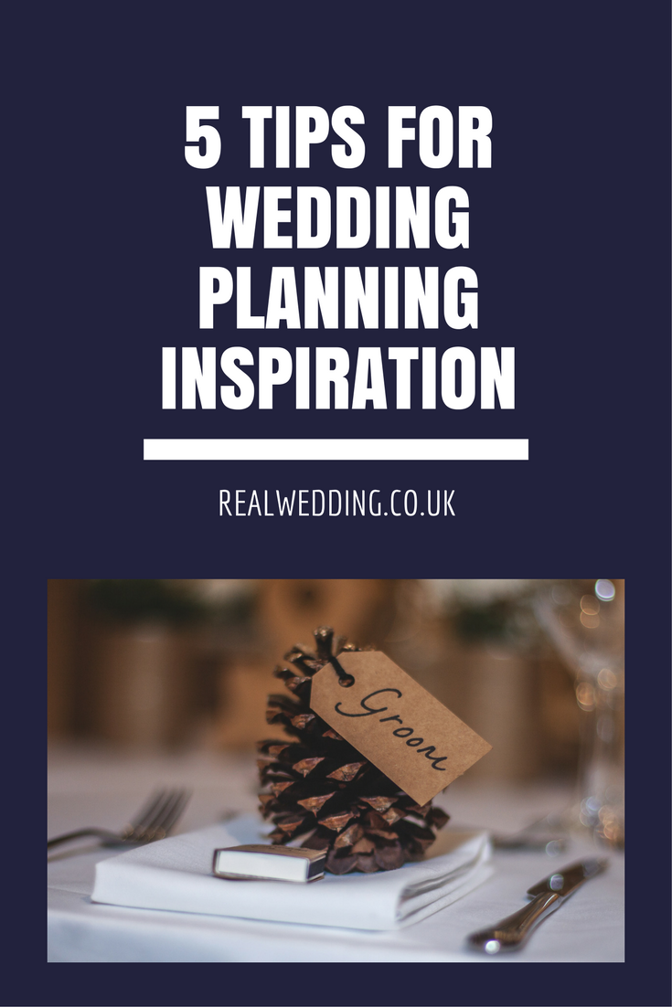 5 Tips For Wedding Planning Inspiration