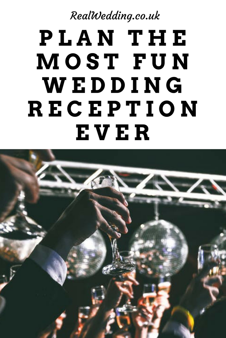 How to Have the Most Fun Wedding Reception Ever