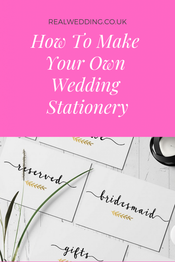 Make Your Own Wedding Stationery To Save Money