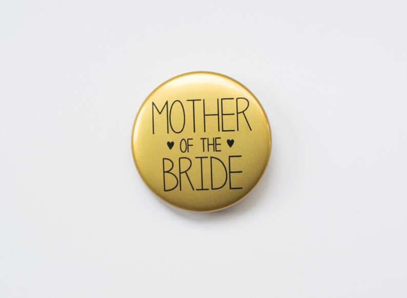 Mother of the Bride Badge l realwedding.co.uk | 57 Wedding Favour Ideas Under £1 |