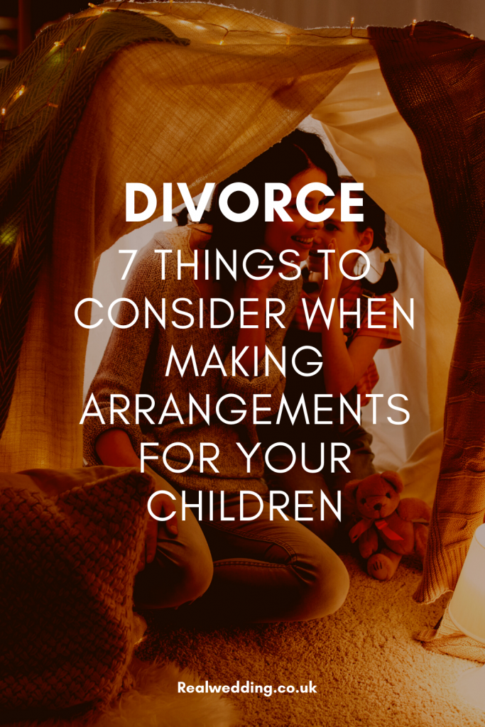Divorce: 7 Things To Consider When Making Arrangements For Your Children After A Marriage Breakdown