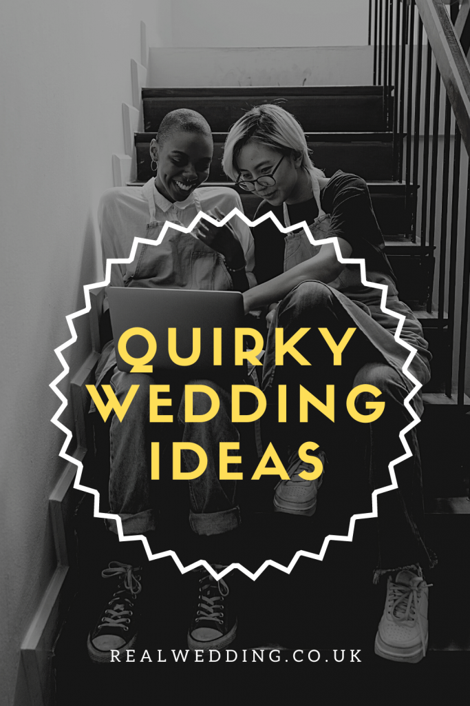Quirky Wedding Ideas For A  Kooky Couple